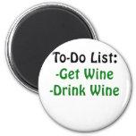 Para hacer la lista consiga el vino de la bebida imán redondo 5 cm