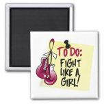 Para hacer la nota - lucha como un chica - cáncer  imán de nevera