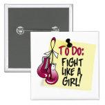 Para hacer la nota - lucha como un chica - cáncer  pins