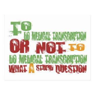 Para hacer la transcripción médica postal