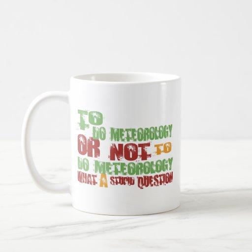 Para hacer meteorología tazas de café