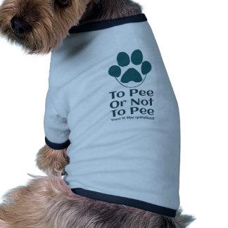 Para hacer pis o no al pis que es la pata del camiseta de mascota