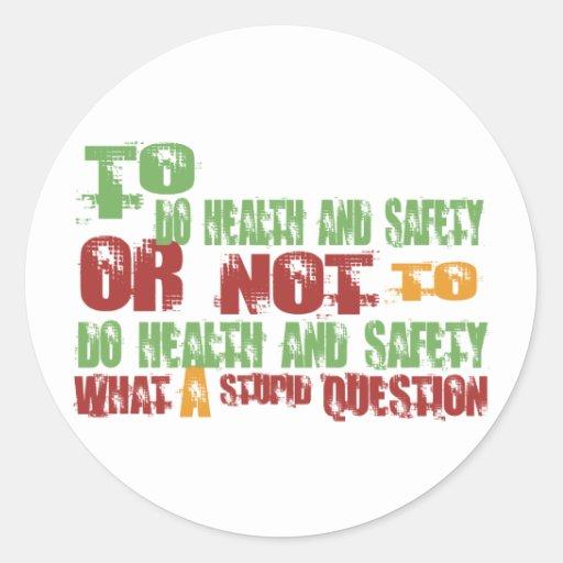 Para hacer salud y seguridad pegatina redonda