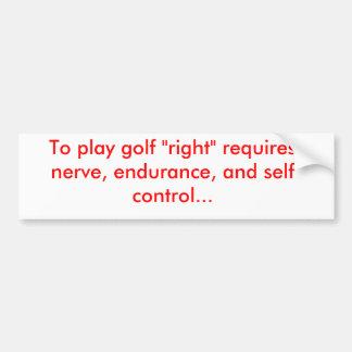 """Para jugar al golf """"correcto """" pegatina para auto"""