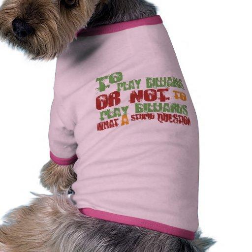 Para jugar billares camisetas de perrito