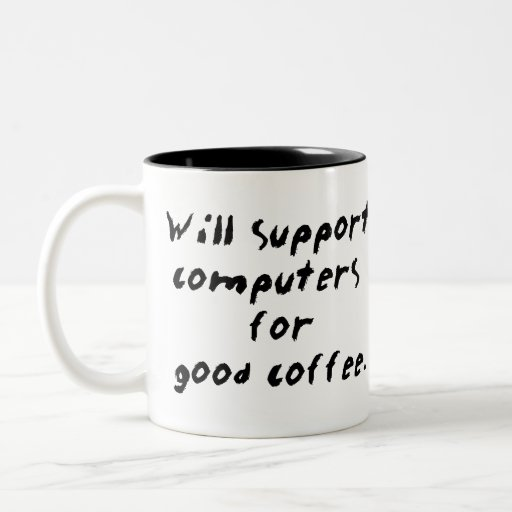 … para la buena taza de café