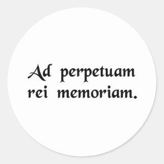 Para la conmemoración perpetua de la cosa pegatinas redondas