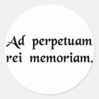 Para la conmemoración perpetua de la cosa etiqueta redonda