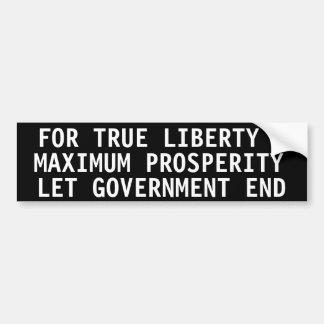Para la prosperidad verdadera de la libertad y del pegatina para auto
