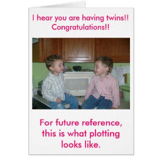 Para la referencia futura, esto es lo que pl… tarjeta de felicitación