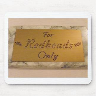 Para los Redheads solamente Tapete De Ratones