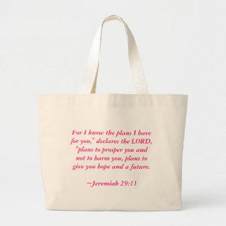 """Para mí sé los planes que tengo para usted,"""" decla bolsa tela grande"""