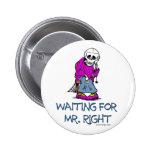 Para Mr.Right que espera Pin