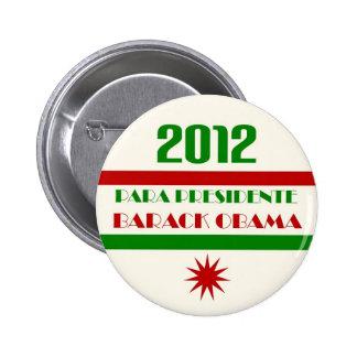 Para Presidente Barack Obama 2012 Pinback Button