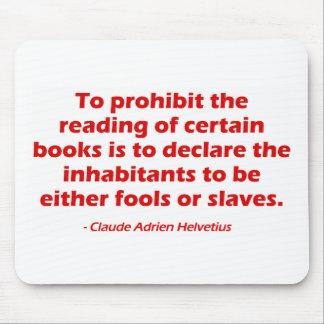 Para prohibir la lectura de ciertos libros tapetes de ratón