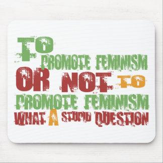 Para promover feminismo alfombrillas de ratón