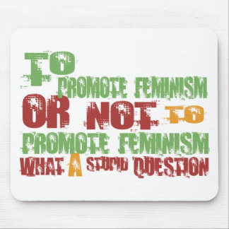 Para promover feminismo tapetes de ratones