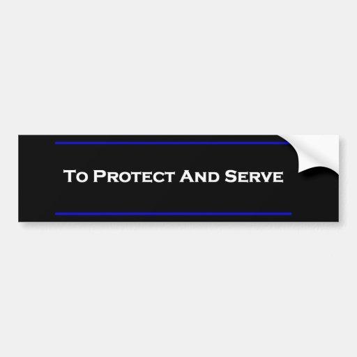 """""""Para proteger y servir """" Pegatina Para Auto"""