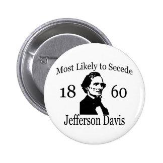 Para secede muy probablemente: Jefferson Davis Pin