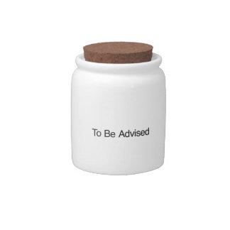 Para ser aconsejado jarra para caramelo