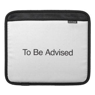 Para ser aconsejado fundas para iPads
