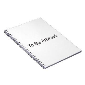 Para ser aconsejado cuaderno