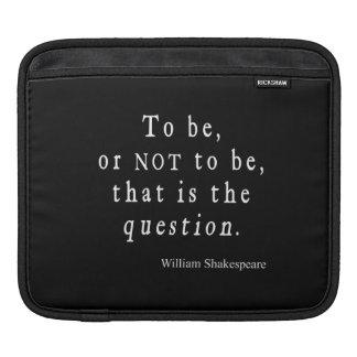 Para ser o no ser que cita de Shakespeare de la Funda Para iPads