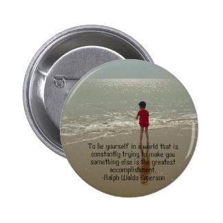 Para ser usted mismo botón pin redondo de 2 pulgadas