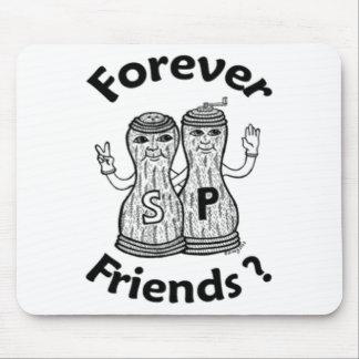 ¿Para siempre amigos? Cojín de ratón Alfombrillas De Raton