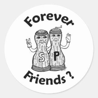 ¿Para siempre amigos? Pegatinas Pegatina Redonda