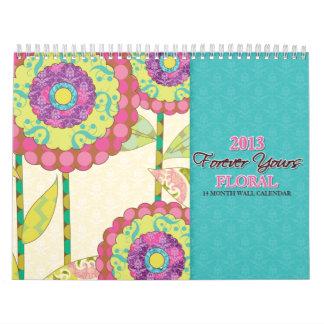 Para siempre el suyo calendario de pared floral de
