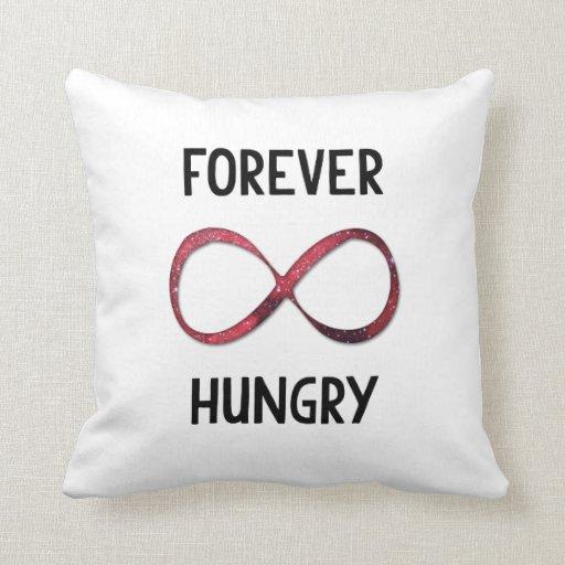 Para siempre hambriento almohadas
