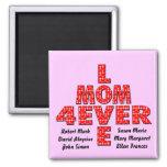 Para siempre mamá del amor imanes para frigoríficos