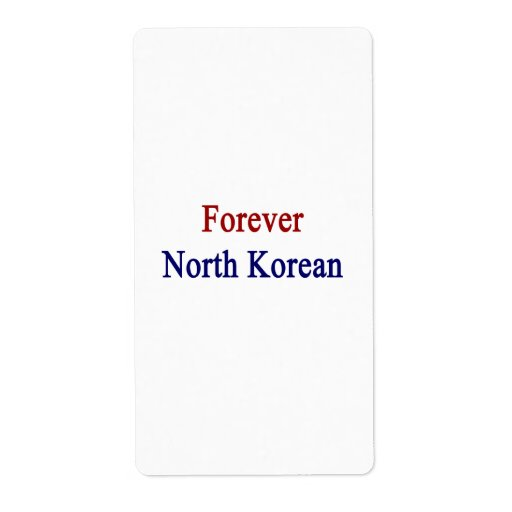 Para siempre North Korean Etiquetas De Envío