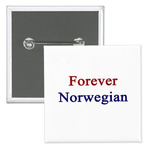 Para siempre noruego pins