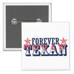 Para siempre Texan Pin