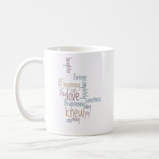 Para siempre y un día taza de café