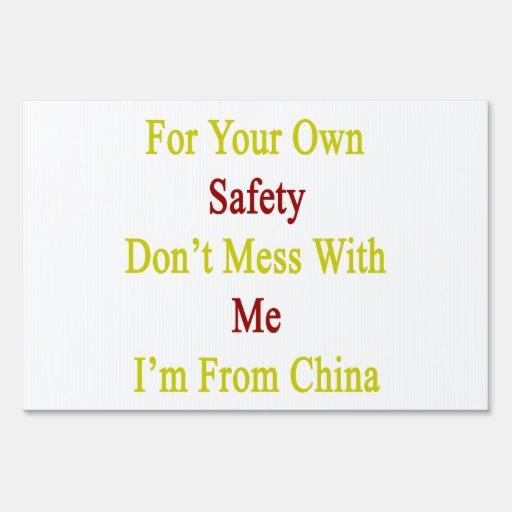 Para su propia seguridad no ensucie conmigo que so señal