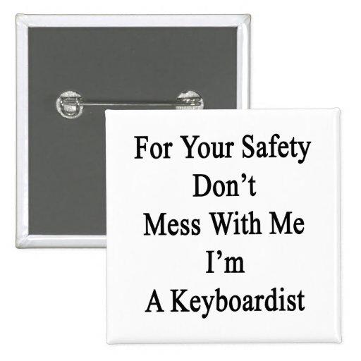 Para su seguridad no ensucie conmigo que soy un Ke Pin