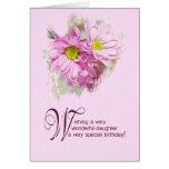 Para una hija, una tarjeta de cumpleaños con las m