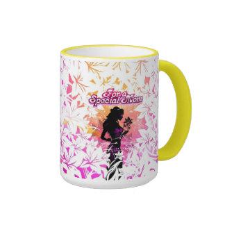 Para una taza especial de la mamá