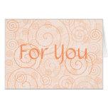 Para usted tarjeta de felicitación anaranjada de l