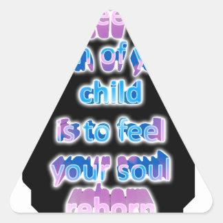 Para ver el nacimiento de su niño es sentir… pegatina triangular