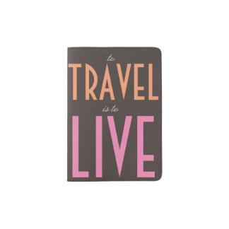 Para viajar es vivir tenedor del pasaporte porta pasaporte