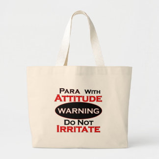 Para With Attitude Large Tote Bag