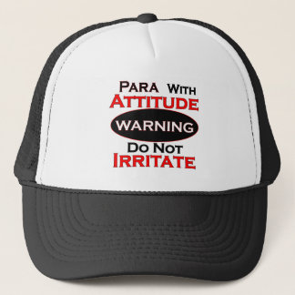 Para With Attitude Trucker Hat