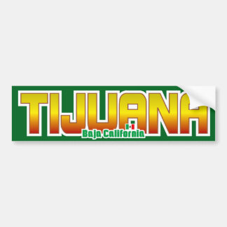 Parachoque de Tijuana Pegatina De Parachoque
