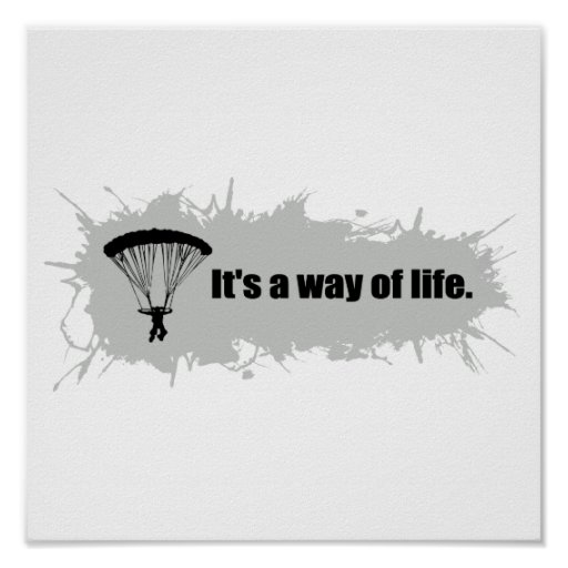 Parachuting is a Way of Life Poster