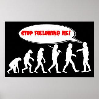 Parada de la evolución/de la creación que me sigue póster