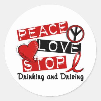 Parada del amor de la paz que bebe y que conduce pegatina redonda